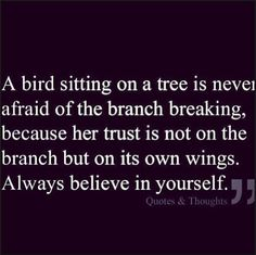 Never underestimate your power...Focus and Believe! Monina