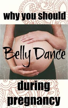 Quirky Bohemian Mama: Why You Should Belly Dance During Pregnancy
