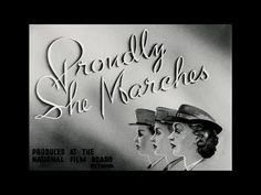 Canada Carries On, Proudly She Marches (1944) - YouTube