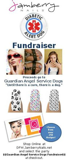 """Diabetic Alert Dog (DAD) Fundraiser!  Shop easy, affordable, beautiful Jamberry Nails #nailart and help bring these service animals home.  Be sure to select party """"$$Guardian Angel Service Dogs Fundraiser$$"""" at checkout.  Your purchase will be shipped directly to you and the donation will be made to the organization.  www.dfw.jamberrynails.net"""
