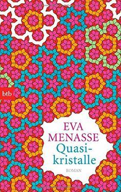 Quasikristalle: Roman von Eva Menasse http://www.amazon.de/dp/344274721X/ref=cm_sw_r_pi_dp_6nHtvb1HW1QQ6