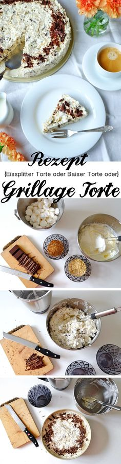 Rezept: Grillage Torte (Baiser Torte oder Eissplitter Torte)