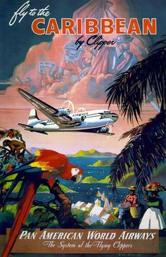 Fly to the Caribbean by Clipper – Vintagraph