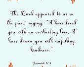 Bible Quote Art- Jeremiah 31:3- 8.5X11 Printable - BV-180