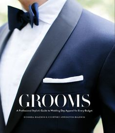 grooms a professional stylists guide to wedding day apparel for every budget