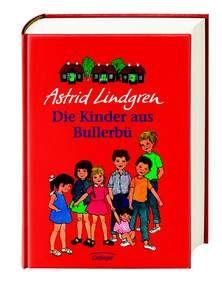Astrid Lindgren, Ilon Wikland (Ill.): Die Kinder aus Bullerbü .Gesamtausgabe. Oetinger Verlag