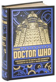 Doctor Who: Remembrance of the Daleks/Prisoner of the Daleks (Barnes & Noble Collectible Editions)