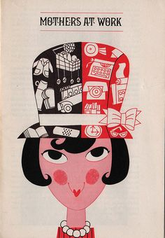 Mothers At Work pamphlet from 1963 | via Ward Jenkins flickr page