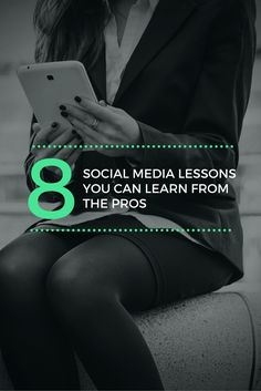 8 Social Media Lessons You Can Learn From The Pros [With Templates]