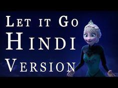 Let it Go (Frozen) - Hindi Version...