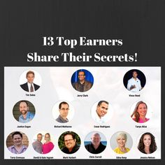 13 Top Earners Share Their Secrets - http://rayhigdon.com/13-top-earners-share-secrets/