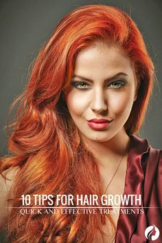 10 Tips for Hair Growth Treatments ★ See more: http://glaminati.com/tips-for-hair-growth-treatments/