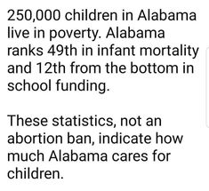 Alabama is fucked up . Maybe more school funding would lead to better educated people living in the state who then would vote with an intelligent mind instead of one so easily manipulated by the power of WHITE Intersectional Feminism, Pro Choice, Patriarchy, Faith In Humanity, Social Issues, Social Justice, Good To Know, In This World, Equality