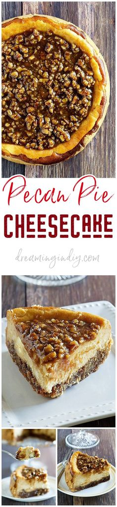 Pecan Pie Cheesecake Thanksgiving and Christmas Dinner Dessert Recipe Fall and Winter Dinner party favorite via Dreaming in DIY #pecanpiecheesecake #pecanpie #cheesecake #thanksgivingdesserts #christmasdesserts #holidaydesserts