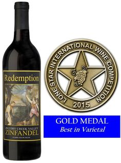 Another Gold Medal and Best in Varietal for Redemption Zin from the Lone Star International Wine Competition! Big, bold, spicy - the perfect Zin for summer grilling.