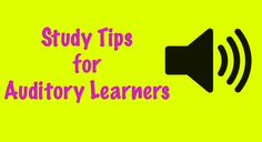 Study Tips for Auditory Learners