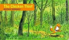 Inferring With Book, The Chicken Thief by Beatrice Rodriguez; Ff is for Fox (from Chalk Talk: A Kindergarten Blog)