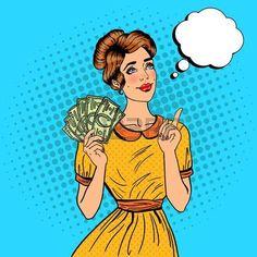 Young Beautiful Woman with Money Dreaming About how to Spend. Pop Art Vector illustration Vector - Young Beautiful Woman with Money Dreaming About how to Spend. Young And Beautiful, Beautiful Women, Dibujos Pin Up, Desenho Pop Art, Pop Art Women, Vintage Pop Art, Art Watercolor, Pop Art Illustration, Dream Pop