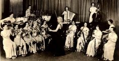 Ina Ray Hutton and her all female band, 1930's