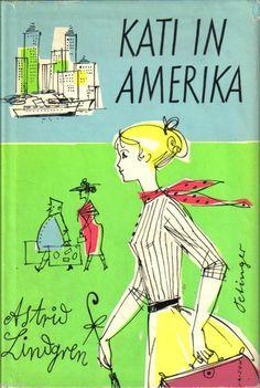 ASTRID LINDGREN - KATI IN AMERIKA - Oetinger, 1961