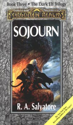 Sojourn: The Legend of Drizzt, Book 3 (Forgotten Realms): R.A. Salvatore: 9780786940073: Amazon.com: Books