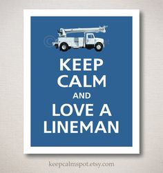 Keep Calm and LOVE A LINEMAN Typography Art Print 8x10 (Featured color: Mariner Blue--choose your own colors)