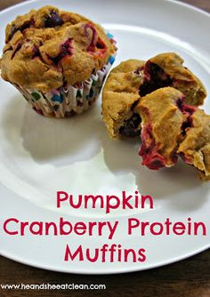 Lower Excess Fat Rooster Recipes That Basically Prime Clean Eat Recipe: Pumpkin Cranberry Protein Muffins He And She Eat Clean Protein Muffins, Protein Bars, Protein Cookies, Healthy Muffins, High Protein, Cranberry Muffins, Cranberry Recipes, Healthy Treats, Healthy Recipes
