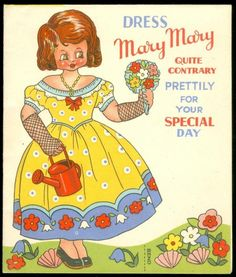 A 5 1/2  x 4 1/2  french-fold greeting card with a 5 1/4  paper doll with a self-stand garden base on the front cover. It is titled  Dress Mary Mary Quite Contrary Prettily for your Special Day . Cha
