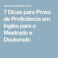 7 Dicas para Prova de Proficiência em Inglês para o Mestrado e Doutorado