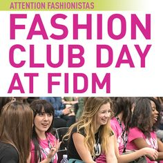 The next FASHION CLUB DAY AT FIDM is February 16, 2015. RSVP today on the Fashion Club Blog!