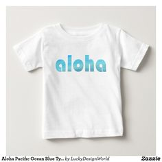 Aloha Pacific Ocean Blue Typography
