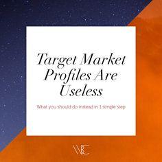 Target market profiles are useless | Hey Shenee