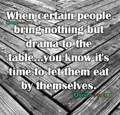 You know the type, the ones that have a drama filled crisis everywhere they go. Funny, they never see the common denominator.