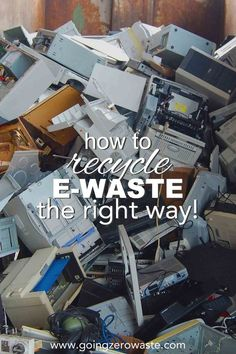 How to Recycle E-Waste the Right Way! - Going Zero Waste - zero waste + environmentalism - How to recycle e-waste the right way from www.goingzerowast… Informations About How to Recycle E-W - Electronic Waste Recycling, E Waste Recycling, Recycling Process, Scrap Recycling, Recycling Ideas, Waste Management Company, 5 Rs, Recycling Information, Hazardous Waste