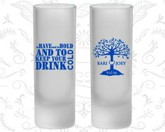 To Have and To Hold, Frosted Tall Shot Glass, Wedding Tree, Wedding Love Tree (38)