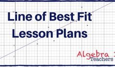 Teaching the concept of the line of best fit can put together a lot of strategies and skills. Today I would love to share with you a couple of my favorite worksheets and activities that engage students. Middle School Teachers, Elementary Teacher, Math Teacher, High School, Line Of Best Fit, Geometry Lessons, Algebra 1, Educational Leadership, Lesson Plans
