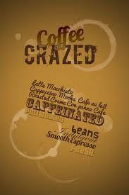 Coffee Crazed ;)