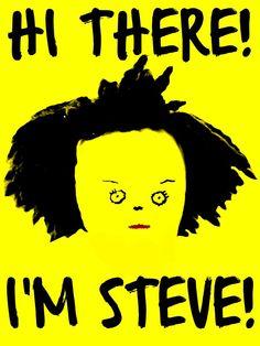 Hi there! I'm Steve! https://www.youtube.com/watch?v=0SY-pU_li3g&list=PL5dvr4xw2R1R67BOz06ItMQDvz6TIqVQd