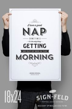 I Love a Good Nap Seinfeld Quote Typography Black by Signfeld