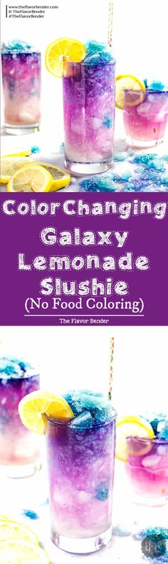 Color Changing Galaxy Lemonade Slushie - There's no food coloring in this Color Changing Lemonade Slushie! Just a dash of magic from magic ice and delicious lemonade that kids and adults will love. The ultimate Summer Lemonade drink! #Butterflypea #GalaxyLemonade #ButterflypeaLemonade #ColorChangingDrinks  via @theflavorbender