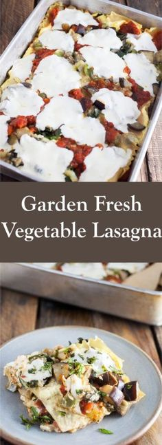 Garden Fresh Vegetable Lasagna - A fresh, healthy, and hearty lasagna recipe filled with vegetables picked from the garden and topped with mozzarella cheese. Side Dish Recipes, Pasta Recipes, Dinner Recipes, Cooking Recipes, Healthy Recipes, Noodle Recipes, Dinner Ideas, Vegetarian Italian Recipes, Italian Foods