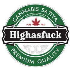 Highasfuck T-Shirts, Hoodies, Stickers and more! #beer #heineken #marijuana #mmj #clothing