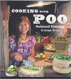 Cooking with Poo: Saiyuud Diwong: 9780977507078: Amazon.com: Books