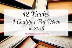 If you're looking for some good books to read (or a great gift to give) check out these twelve that I couldn't put down in 2016.