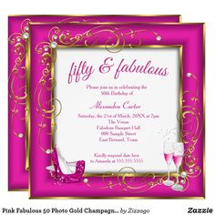Shop Pink Fabulous 50 Photo Gold Champagne heels Party Invitation created by Zizzago. 50th Birthday Invitations, Bachelorette Party Invitations, Quinceanera Invitations, Baby Shower Invitations, Custom Invitations, Invites, 50th Birthday Party For Women, Fabulous Birthday, Champagne Heels