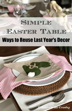 Easter Table - Ways to Reuse Last Year's Decor. Inexpensive ways to repurpose what you already own. Shop your house and learn to look at things in a new way. Easter Table, Easter Party, Easter Decor, Easter Ideas, Easter Crafts, Repurpose, Reuse, Outdoor Table Settings, Easter Colors