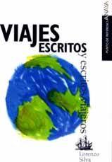 Silva, Lorenzo - Viajes escritos y escritos viajeros