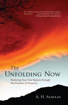 bol.com   The Unfolding Now: Realizing Your True Nature through the Practice of Presence...