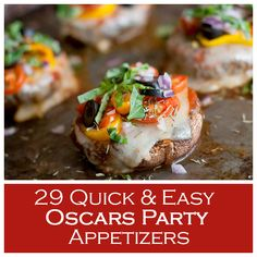29 Quick And Easy Oscars Party Appetizers
