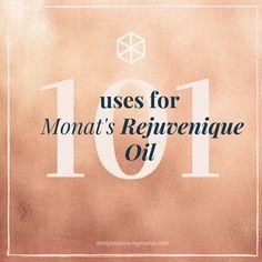 101 Uses for Monat's Rejuvenique Oil